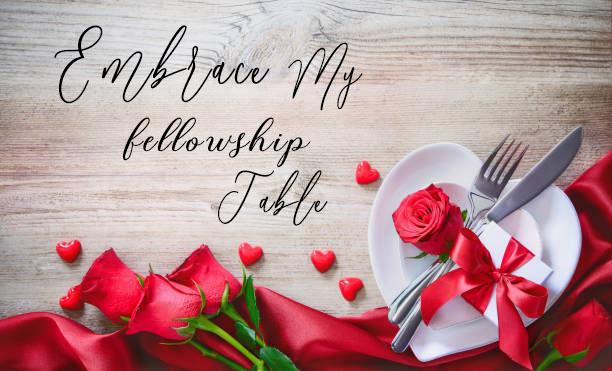 Embrace My Fellowship Table